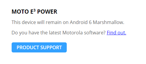 Moto E3 Power Won'r get any Android N update