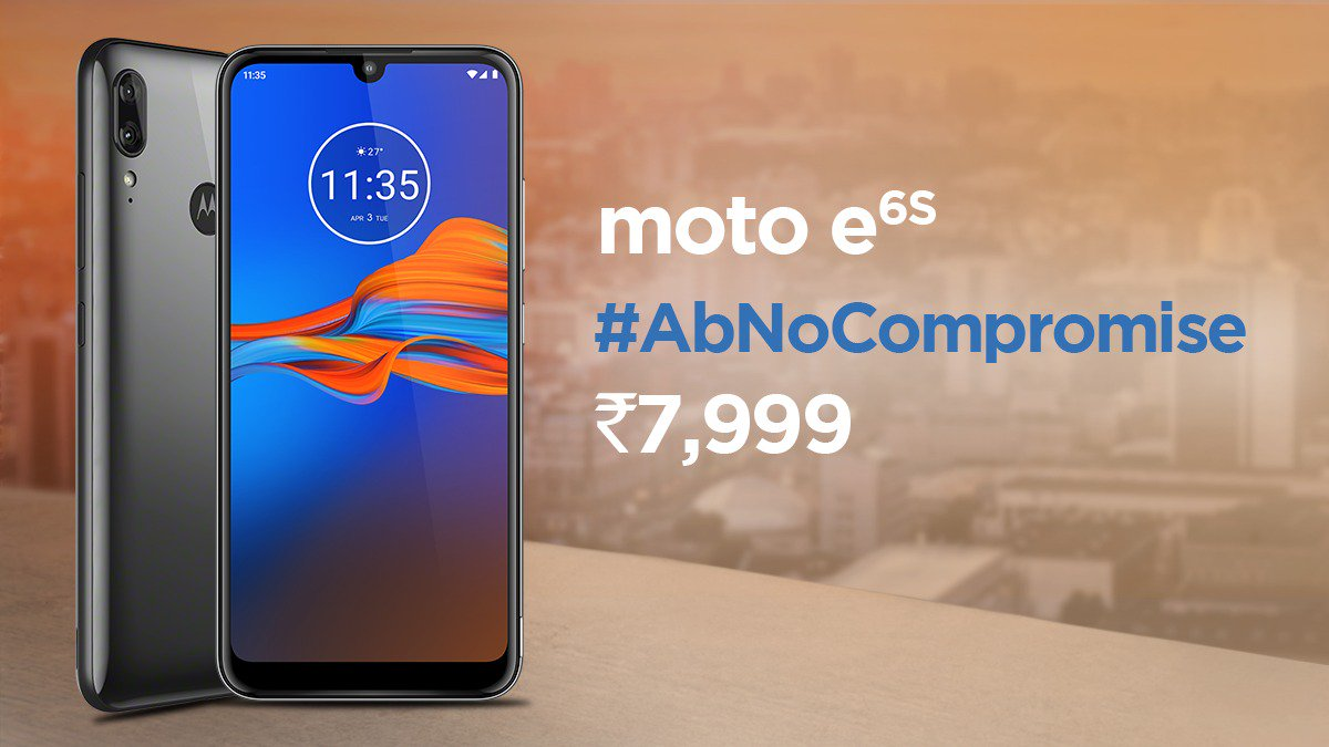 At Rs 7,999 Moto E6s offers Helio P22, 4GB RAM & 64GB ROM